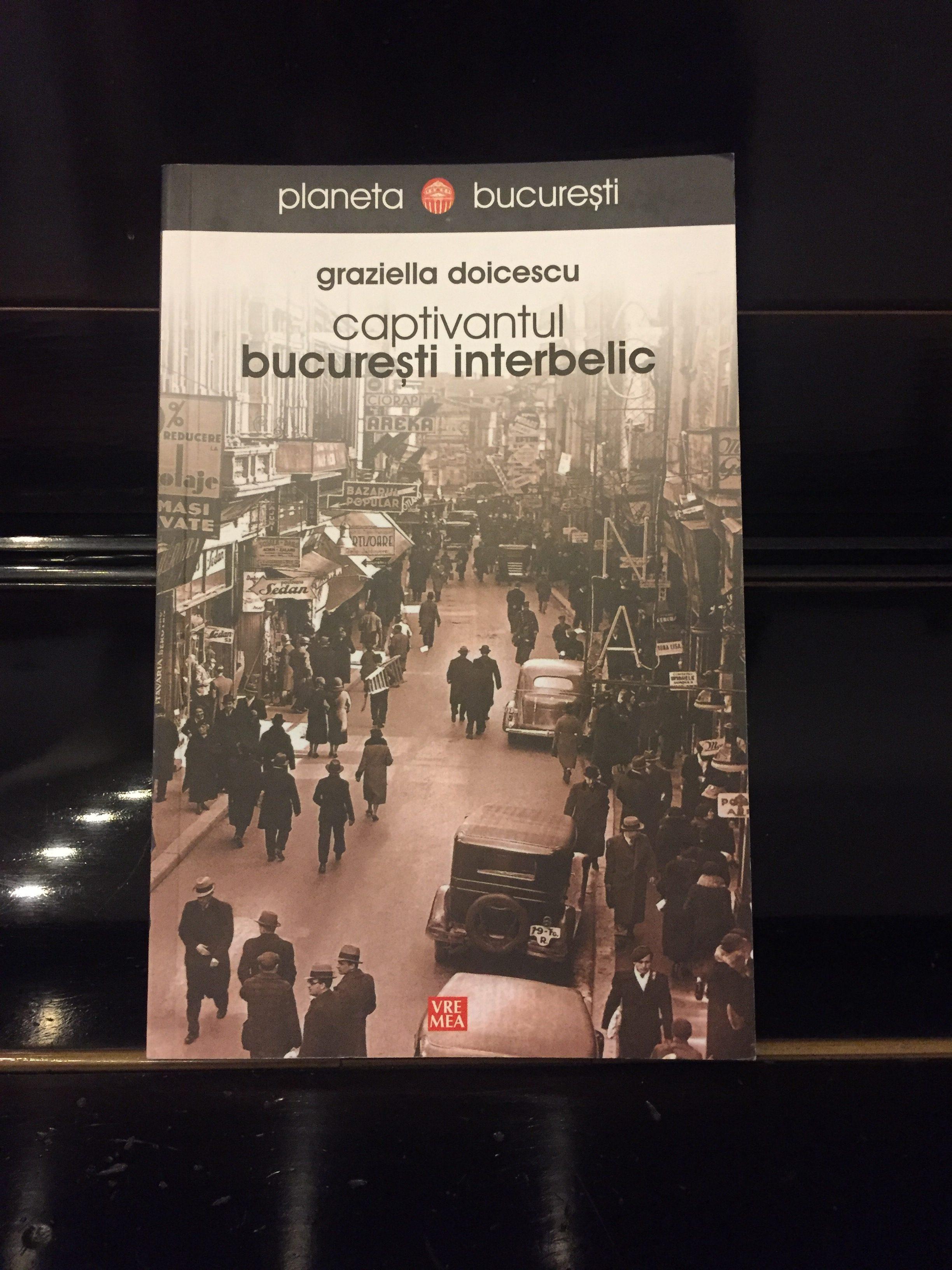 """Braga în """"Captivantul București Interbelic"""" – Graziella Doicescu"""